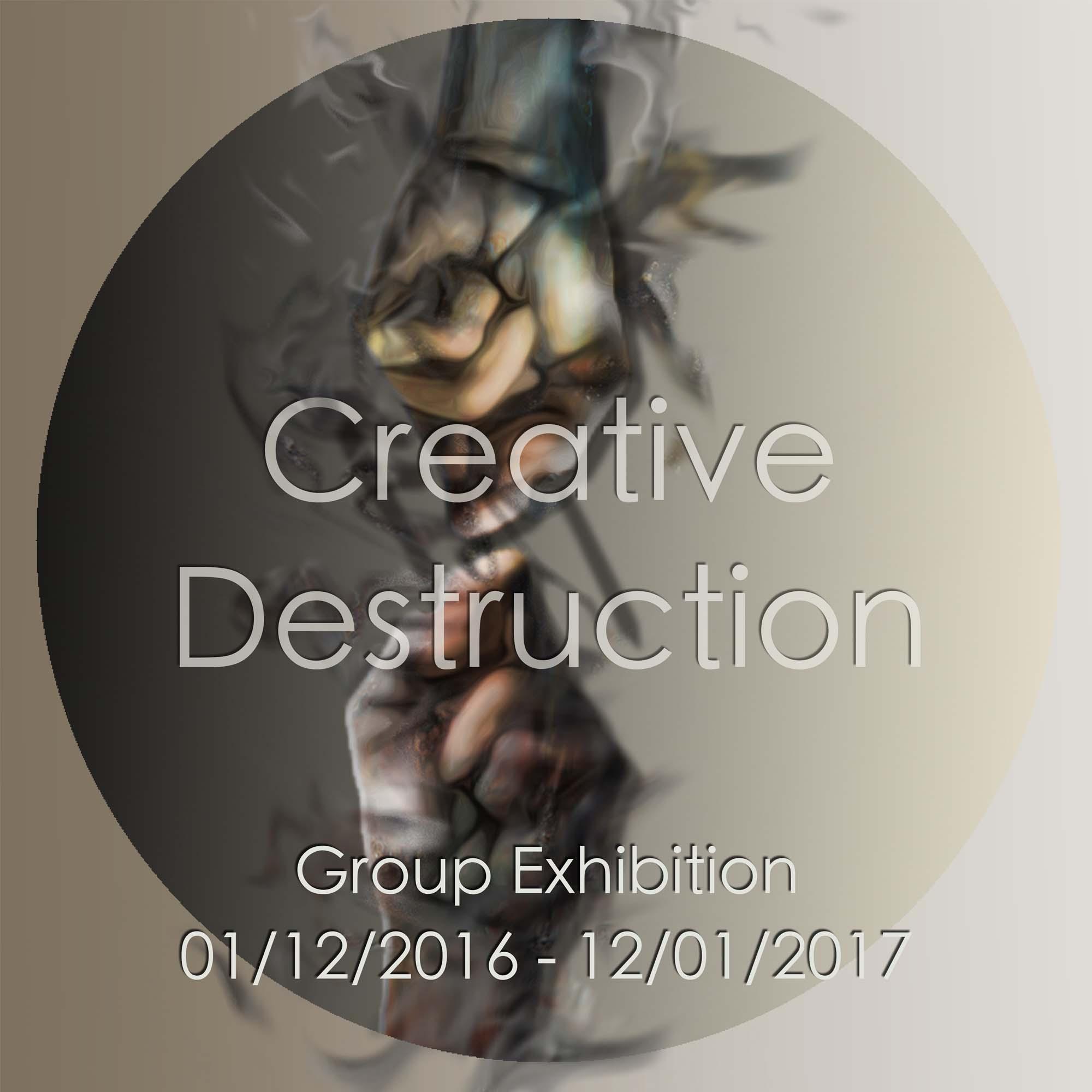 Creative Destruction: Group Show